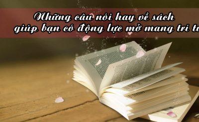 100 Những câu nói hay về sách dành cho người yêu sách nên đọc