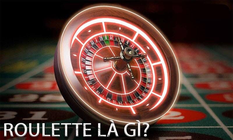 Tìm hiểu về Roulette trong sòng bài